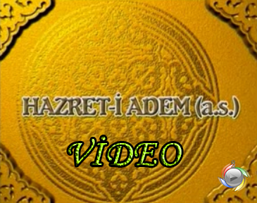 Photo of Hz Adem(a.s) Hayatı-Video