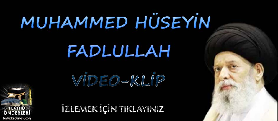 Photo of Muhammed Hüseyin Fadlullah-Video