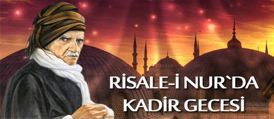 Photo of Risale-i Nur`da Kadir Gecesi